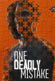 One Deadly Mistake - Season 1 Episode 7 - The Silent Witness