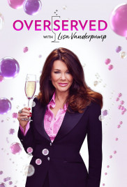 Overserved With Lisa Vanderpump - Season 1 Episode 5