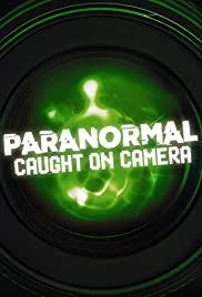 Paranormal Caught on Camera - Season 3 Episode 25