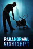 Paranormal Nightshift - Season 1 Episode 5 - Scent of a Woman, The Resident, and Curtain Call