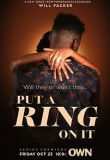 Put A Ring On It - Season 1 Episode 9 - All or Nothing