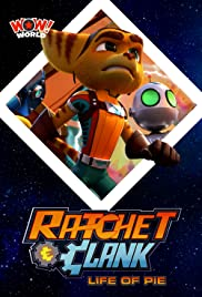 Ratchet & Clank: Life of Pie