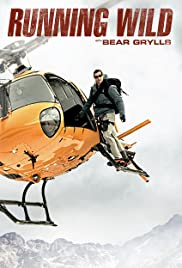 Running Wild with Bear Grylls - Season 6 Episode 4