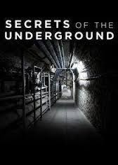 Secrets of the Underground - Season 1