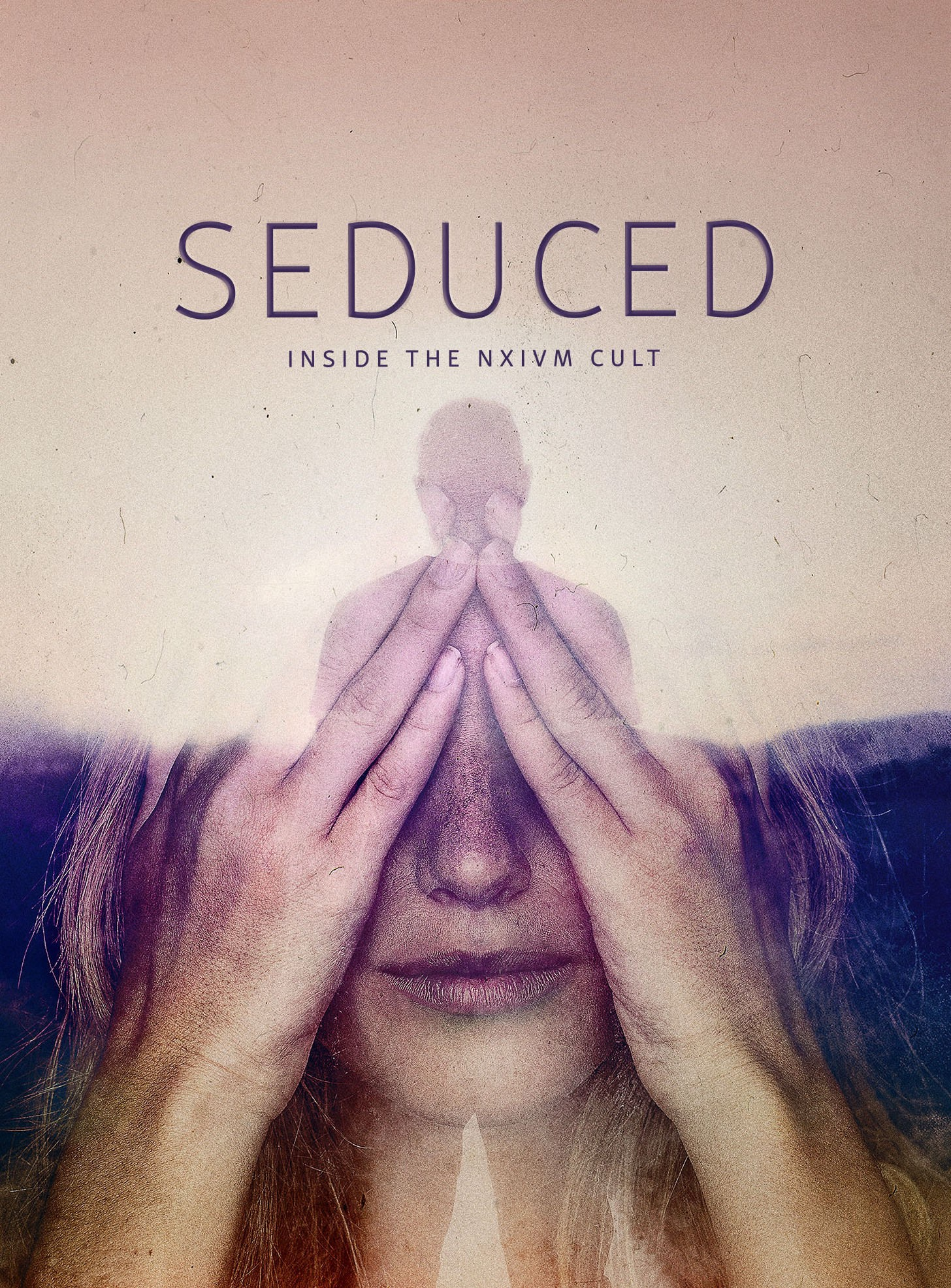 Seduced: Inside The NXIVM Cult Season 1 Episode 2 - Indoctrinated