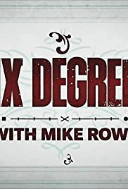 Six Degrees with Mike Rowe - Season 1 Episode 6