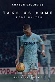 Take Us Home: Leeds United - Season 1 Episode 1 - El Loco