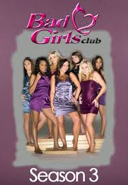 The Bad Girls Club - Season 3