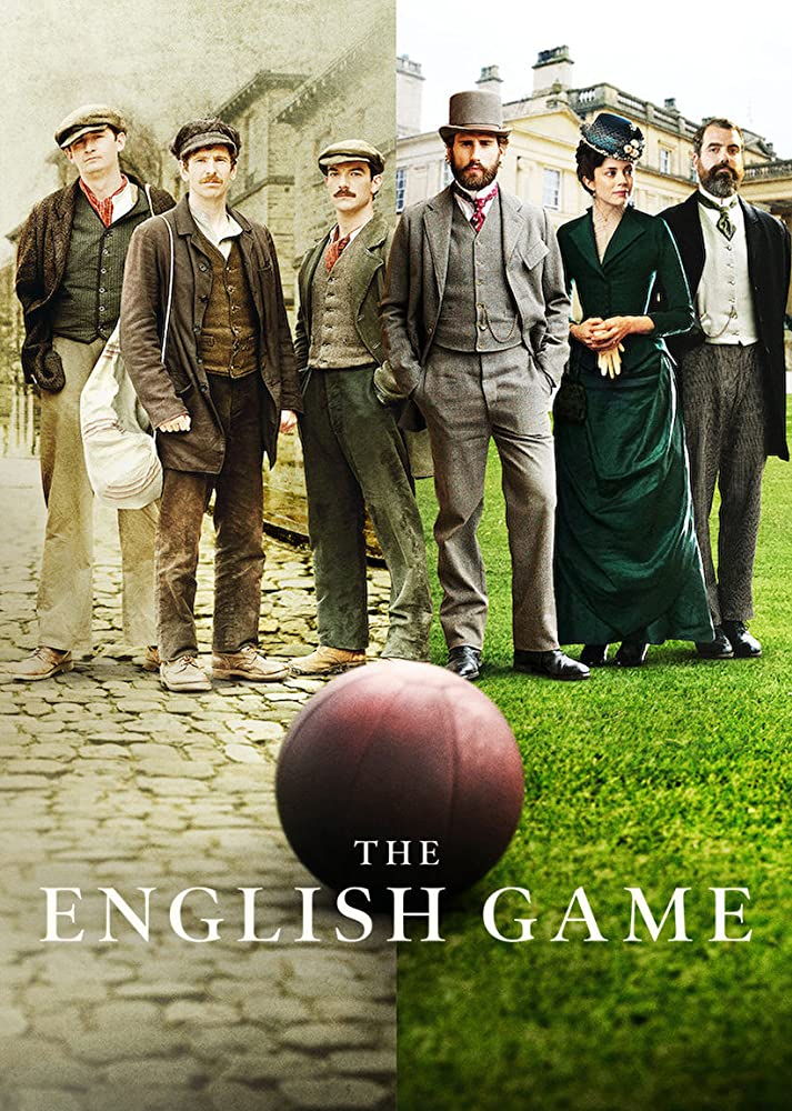 The English Game - Season 1 Episode 6