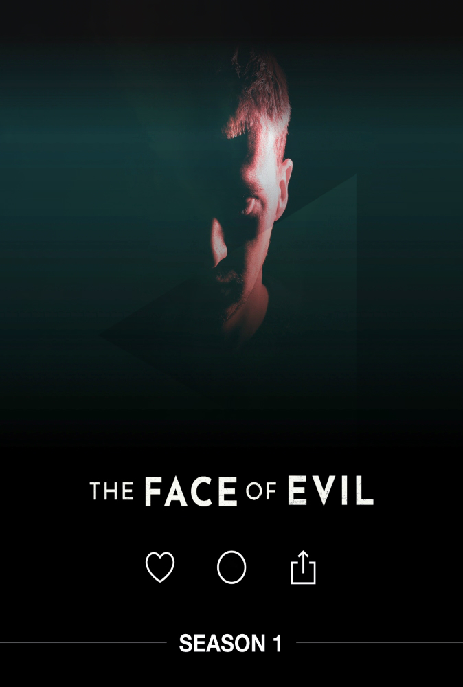 The Face of Evil - Season 1