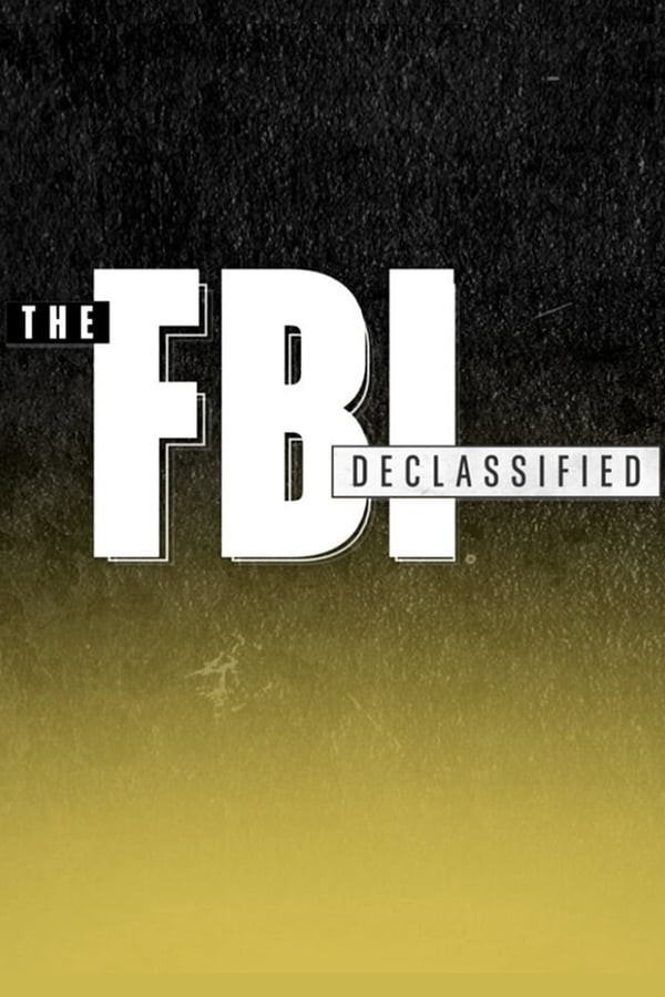 The FBI Declassified - Season 1 Episode 4