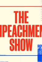 The Impeachment Show - Season 1 Episode 2 - Thursday, November 14, 2019