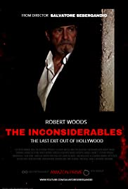 The Inconsiderables: Last Exit Out of Hollywood