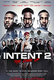 The Intent 2:The Come Up