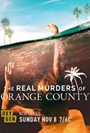 The Real Murders of Orange County Season 1  Episode 7 - A Legacy to Die For