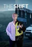 The Shift: Women On The Force - Season 1