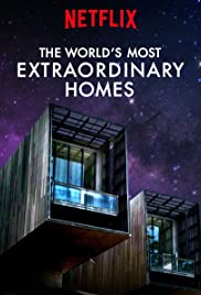 The World's Most Extraordinary Homes - Season 1 Episode 4: Underground