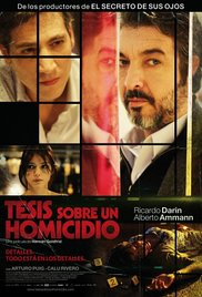 thesis on a homicide movie Thesis on a homicide watch trailer the plot revolves around roberto bermúdez, a specialist in criminal law who is convinced that gonzalo, one of his students, is the author of a brutal murder, initiating an investigation that obsesses him.