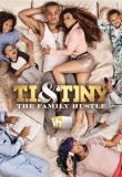 T.I. and Tiny: The Family Hustle - Season 4