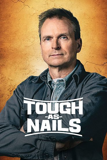 Tough as Nails - Season 1 Episode 1-2 Redefining Toughness/Get the Job Done