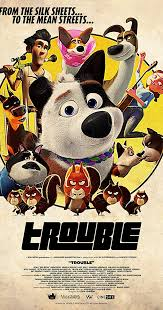 Trouble ( 2019 )