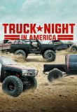 Truck Night In America - Season 2