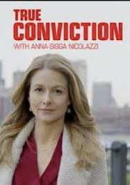 True Conviction - Season 1