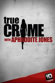 True Crime with Aphrodite Jones - Season 4