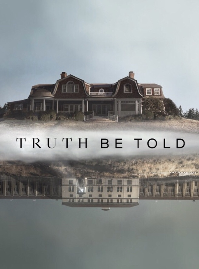 Truth Be Told (2019) - Season 1