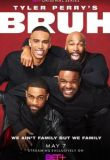 Tyler Perry's Bruh - Season 2 Episode 13 What I Feel