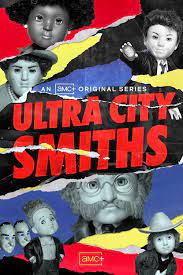 Ultra City Smiths - Season 1 Episode 2 - The King of the Night