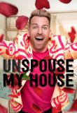 Unspouse My House - Season 1
