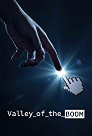 Valley of the Boom - Season 1