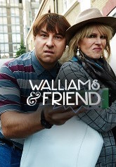 Walliams and Friend - Season 1