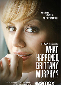 What Happened, Brittany Murphy? - Season 1 Episode 2