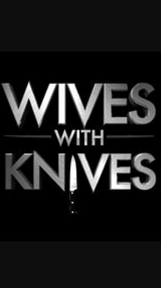 Wives with Knives - Season 2